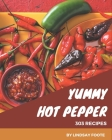 303 Yummy Hot Pepper Recipes: Home Cooking Made Easy with Yummy Hot Pepper Cookbook! Cover Image