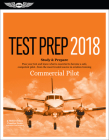 Commercial Pilot Test Prep 2018: Study & Prepare: Pass Your Test and Know What Is Essential to Become a Safe, Competent Pilot from the Most Trusted So Cover Image