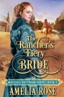 The Rancher's Fiery Bride Cover Image