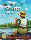 Summer of Courage: (Perch, Mrs. Sackets, and Crow's Nest) Cover Image