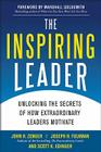 The Inspiring Leader: Unlocking the Secrets of How Extraordinary Leaders Motivate Cover Image