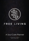 Free Living Soul Care Planner Cover Image