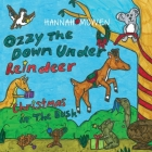 Ozzy the Down Under Reindeer: Christmas in the Bush Cover Image