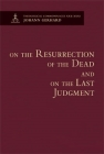 On the Resurrection of the Dead and on the Last Judgment - Theological Commonplaces Cover Image