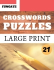Crosswords Puzzles: Fungate Crosswords Easy large print crossword search puzzle books for adults and seniors Classic Vol.21 Cover Image