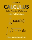 Essential Calculus Skills Practice Workbook with Full Solutions Cover Image