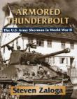 Armored Thunderbolt: The U.S. Army Sherman in World War II Cover Image