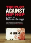 The Plot Against Hip Hop (A D Hunter Mystery) Cover Image
