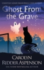 Ghost From the Grave: A Chantilly Adair Paranormal Cozy Mystery Cover Image