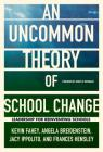 An Uncommon Theory of School Change: Leadership for Reinventing Schools Cover Image