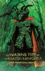 The Walking Tree of the Amazon Rainforest Cover Image