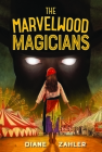 The Marvelwood Magicians Cover Image