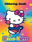 Hello Kitty coloring book: Hello kitty coloring book. An A4 70 page coloring book for kids to enjoy. Cover Image