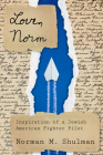 Love, Norm: Inspiration of a Jewish American Fighter Pilot (Modern Jewish History) Cover Image