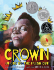 Crown: An Ode to the Fresh Cut (Denene Millner Books) Cover Image
