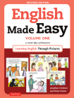 English Made Easy, Volume One: A New ESL Approach: Learning English Through Pictures Cover Image