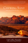 Chewing Sand: An Eco-Spiritual Taste of the Mojave Desert Cover Image