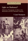 Light on Darkness?: Missionary Photography of Africa in the Nineteenth and Early Twentieth Centuries (Studies in the History of Christian Missions) Cover Image