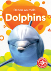 Dolphins (Ocean Animals) Cover Image