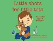 Little Shots for Little Tots Cover Image
