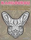 Livres à colorier pour adultes pour crayons et marqueurs - Mandala - Animal - Kangourou Cover Image