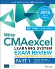 Wiley Cmaexcel Learning System Exam Review and Online Intensive Review 2015 + Test Bank: Part 1, Financial Planning, Performance and Control Cover Image