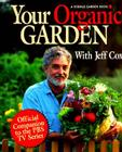 Your Organic Garden With Jeff Cox Cover Image