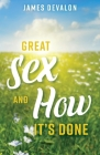 Great Sex and How It's Done Cover Image
