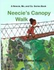 Neecie's Canopy Walk Cover Image