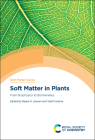 Soft Matter in Plants: From Biophysics to Biomimetics Cover Image