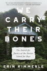 We Carry Their Bones Cover Image