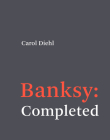 Banksy: Completed Cover Image