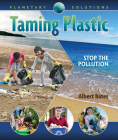 Taming Plastic: Stop the Pollution Cover Image
