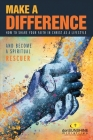 Make a Difference: How to Share Your Faith in Christ as a Lifestyle Cover Image