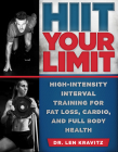 HIIT Your Limit: High-Intensity Interval Training for Fat Loss, Cardio, and Full Body Health Cover Image