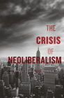 The Crisis of Neoliberalism Cover Image