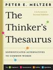 The Thinker's Thesaurus: Sophisticated Alternatives to Common Words Cover Image