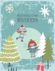 Meine unvergesslichen Winterferien: Reisetagebuch zum Selberschreiben - Ferientagebuch für Kinder ab 6 Jahre - Urlaubstagebuch für 14 Tage - Winterurl Cover Image