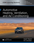 Automotive Heating, Ventilation, and Air Conditioning: CDX Master Automotive Technician Series Cover Image