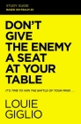 Don't Give the Enemy a Seat at Your Table Study Guide: It's Time to Win the Battle of Your Mind Cover Image