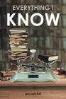Everything I Know: A Play in Two Acts Cover Image