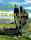 Ley Lines of the UK and USA: How Stone-Age People, the Church, the Freemasons and the Designers of the Capital Cities of the UK and the USA Have Us Cover Image