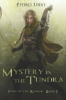 Mystery in the Tundra: (Path of the Ranger Book 3) Cover Image