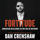 Fortitude: American Resilience in the Era of Outrage [With Battery] Cover Image
