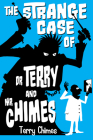 The Strange Case of Dr Terry and Mr Chimes Cover Image