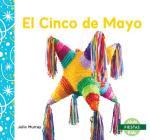 El Cinco de Mayo (Cinco de Mayo) (Fiestas (Holidays)) Cover Image