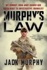 Murphy's Law: My Journey from Army Ranger and Green Beret to Investigative Journalist Cover Image