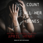 Count All Her Bones Lib/E Cover Image