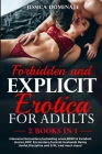 Forbidden and Explicit Erotica for Adults (2 Books in 1): Interracial Encounters, Cuckolding wives, BDSM & Femdom stories, MMF Encounters, Cuckold Hus Cover Image
