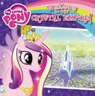 My Little Pony: Welcome to the Crystal Empire! Cover Image